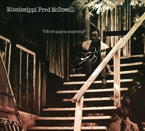 Mississippi Fred McDowell - I Don`t Play No Rock `n` Roll - 180g LP