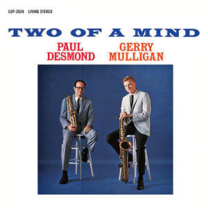 Paul Desmond & Gerry Mulligan - Two Of A Mind - 180g LP
