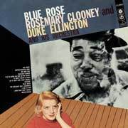 Rosemary Clooney & Duke Ellington  - Blue Rose - 180g LP Mono