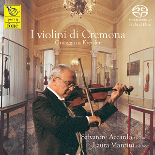 Salvatore Accardo & Laura Manzini - The Violins Of Cremona Homage to Kreisler  - SACD