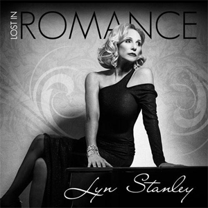 Lyn Stanley - Lost In Romance - 45rpm 180g 2LP