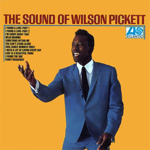 Wilson Pickett - The Sound of Wilson Pickett - 180g LP