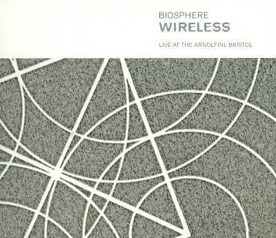 Biosphere - Wireless: Live at the Arnolfini, Bristol - CD