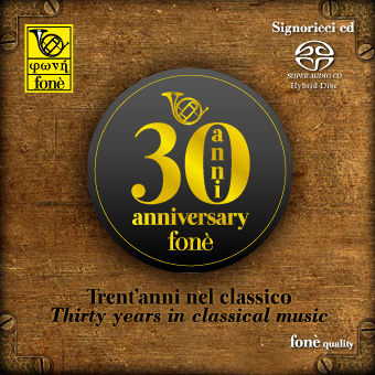 Thirty Years in Classical Music - Fone 30th Anniversary - SACD