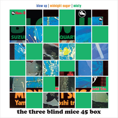 The Three Blind Mice 45 Box - Tsuyoshi Yamamoto Trio & Isao Suzuki Quartet  - 45rpm 180g 6LP Box Set