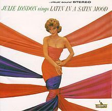 Julie London - Latin In A Satin Mood - 200g LP