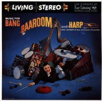 Dick Schory's Persussion Pops Orchestra - Music for Bang, Baa-Room and Harp - 200g LP