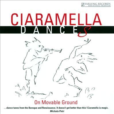 Ciaramella Ensemble - Dances On Movable Ground - 45rpm 180g LP