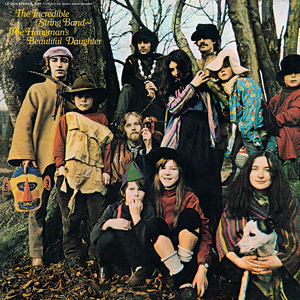 The Incredible String Band - The Hangman's Beautiful Daughter - 150g LP