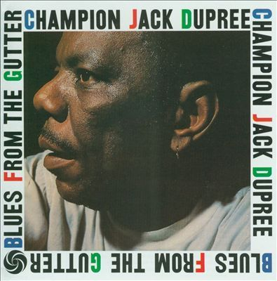 Champion Jack Dupree - Blues From The Gutter - 180g LP
