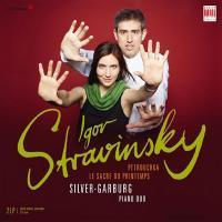 Stravinsky - The Rite of Spring & Petrushka : Silver - Garburg ,  Piano Duo - 180g 2LP