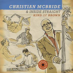 Christian McBride & Inside Straight - Kind Of Brown - 200g 2LP