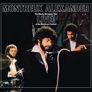 Monty Alexander - The Monty Alexander Trio Live! at the Montreux Festival - 180g LP
