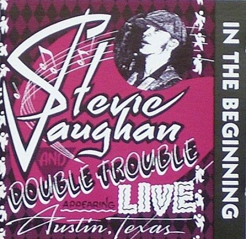 Stevie Ray Vaughan - Stevie Ray Vaughan & Double Trouble In the Beginning  - 200g LP