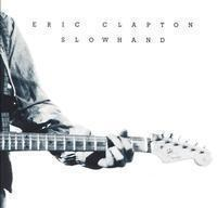 Eric Clapton - Slowhand : 35th Anniversary - 200g LP