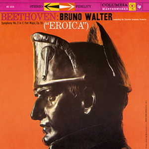 "Beethoven -  Symphony No. 3 (""Eroica"")  : Bruno Walter :  Columbia Symphony Orchestra - 180g LP"