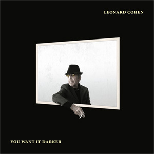 Leonard Cohen - You Want It Darker - 180g LP