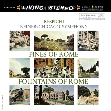 Respighi - Fritz Reiner : Pines Of Rome & Fountains : Chicago Symphony - 45rpm 200g 2LP