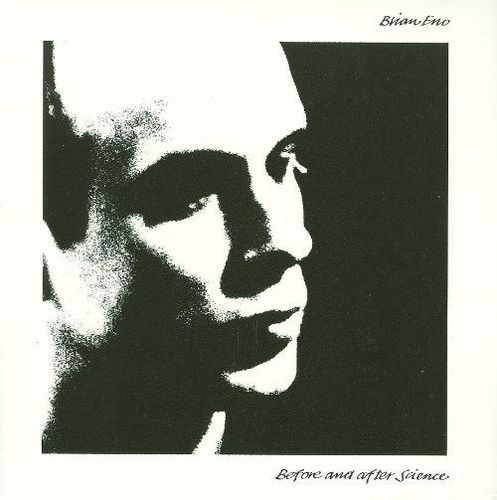 Brian Eno - Before And After Science -  180g LP
