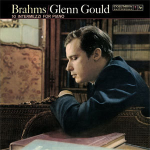 Brahms - 10 Intermezzi For Piano : Glenn Gould - 180g LP