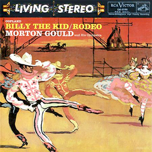 Copland - Billy The Kid :  Rodeo : Morton Gould And His Orchestra - 200g LP