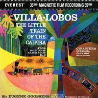 Villa-Lobos - The Little Train Of The Caipira :  Sir Eugene Goossens : LSO - 45rpm 200g 2LP
