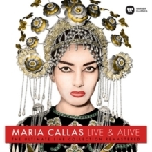 Maria Callas - Live & Alive : The Ultimate Live Collection Remastered - 180g LP