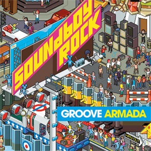 Groove Armada - Soundboy Rock  - 180g 2LP