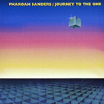 Pharoah Sanders - Journey To The One  - 180g 2LP