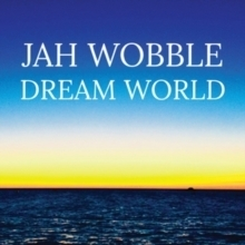Jah Wobble - Dream World - LP
