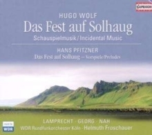 Wolf - Incidental Music to 'The Feast at Solhaug' & Pfitzner : Three Preludes  - SACD