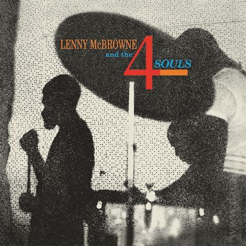 Lenny McBrowne and The 4 Souls - Lenny McBrowne and the 4 Souls - LP