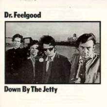 Dr. Feelgood - Down By the Jetty - LP