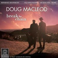 Doug MacLeod - Break The Chain - 45rpm 180g 2LP