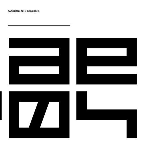 Autechre - NTS Sessions 4 - 3LP