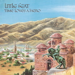 Little Feat  - Time Loves A Hero  - 180g LP