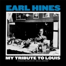 Earl Hines - My Tribute to Louis : Piano Solos By Earl Hines-  LP