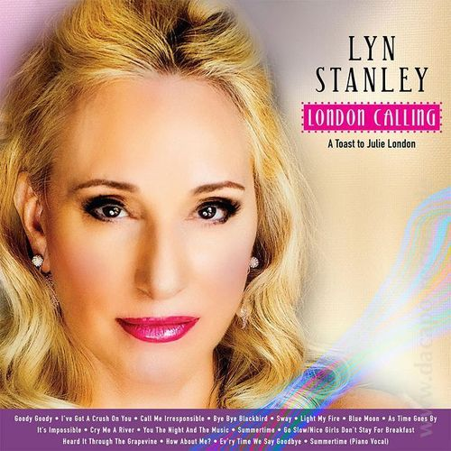 Lyn Stanley - London Calling – A Toast to Julie London - 180g 2LP