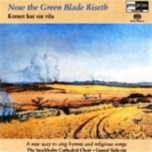 Kornet Har Sin Vila - Now the Green Blade Riseth - SACD