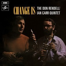Don Rendell / Ian Carr Quintet - Change Is - 180g LP