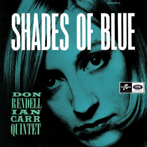 Don Rendell / Ian Carr Quintet - Shades Of Blue   - 180g LP