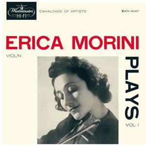 Erica Morini - Erica Morini Plays Vol. 1 - 180g LP