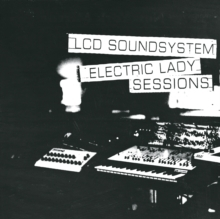 LCD Soundsystem - Electric Lady Sessions - 2LP