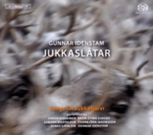 Gunnar Idenstam - Songs For Jukkasjärvi - SACD