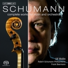 Schumann - Complete Works for Violin and Orchestra : Frank Beermann - SACD