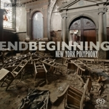 End Beginning - New York Polyphony and Geoffrey Silver - SACD
