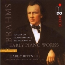Brahms -  Piano Music Volume 1  Early Piano Works  :   Hardy Rittner - SACD