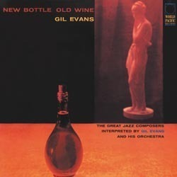 Gil Evans - New Bottle,  Old Wine - 180g LP