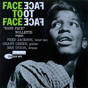 Baby Face Willette – Face To Face - 180g LP