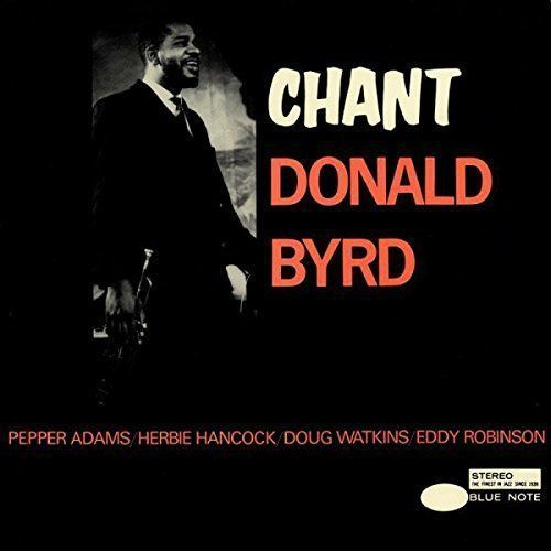 Donald Byrd – Chant - 180g LP